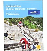 Sportler Klettersteige. Südtirol-Dolomiten-Gardasee, Deutsch