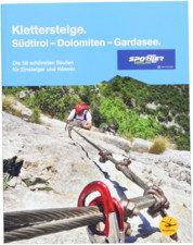 Attrezzatura > Carte topografiche / libri > Angolo dei libri >  Sportler Vie ferrate. Alto Adige-Dolomiti-Lago di Garda.