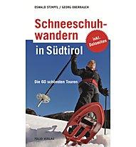 Sportler Schneeschuhwandern in Südtirol, Deutsch