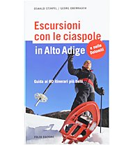 Sportler Schneeschuhwandern in Südtirol, Italiano