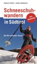 Ausrüstung > Karten / Literatur > Bücherecke >  Sportler Schneeschuhwandern in Südtirol
