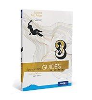Sportler Sportclimbing Guides: Eisacktal Wipptal/Valle Isarco, Deutsch/Italiano